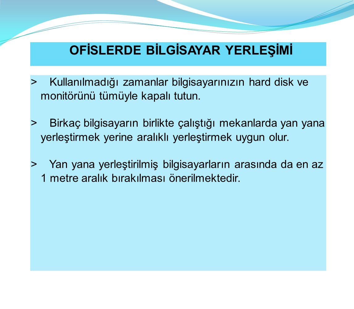 OFİSLERDE BİLGİSAYAR YERLEŞİMİ