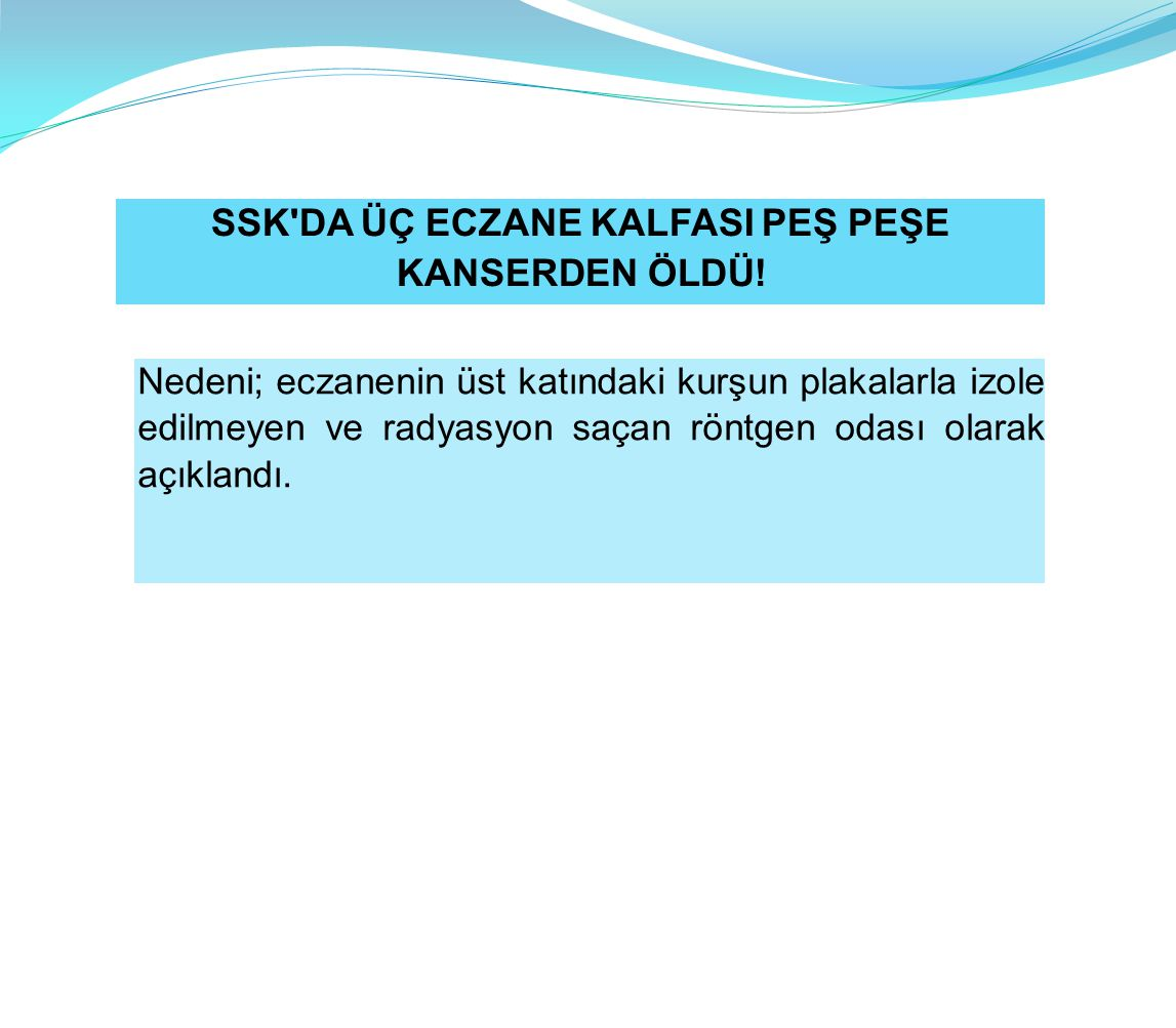 SSK DA ÜÇ ECZANE KALFASI PEŞ PEŞE
