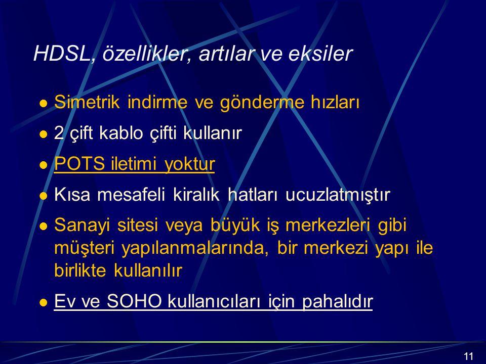 HDSL, özellikler, artılar ve eksiler