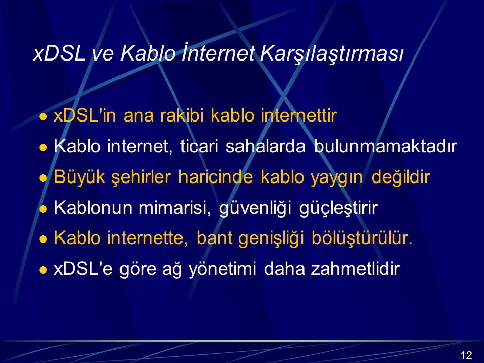 xDSL ve Kablo İnternet Karşılaştırması