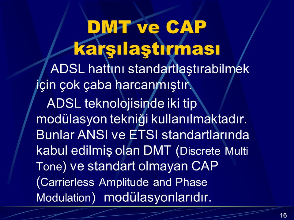 DMT ve CAP karşılaştırması