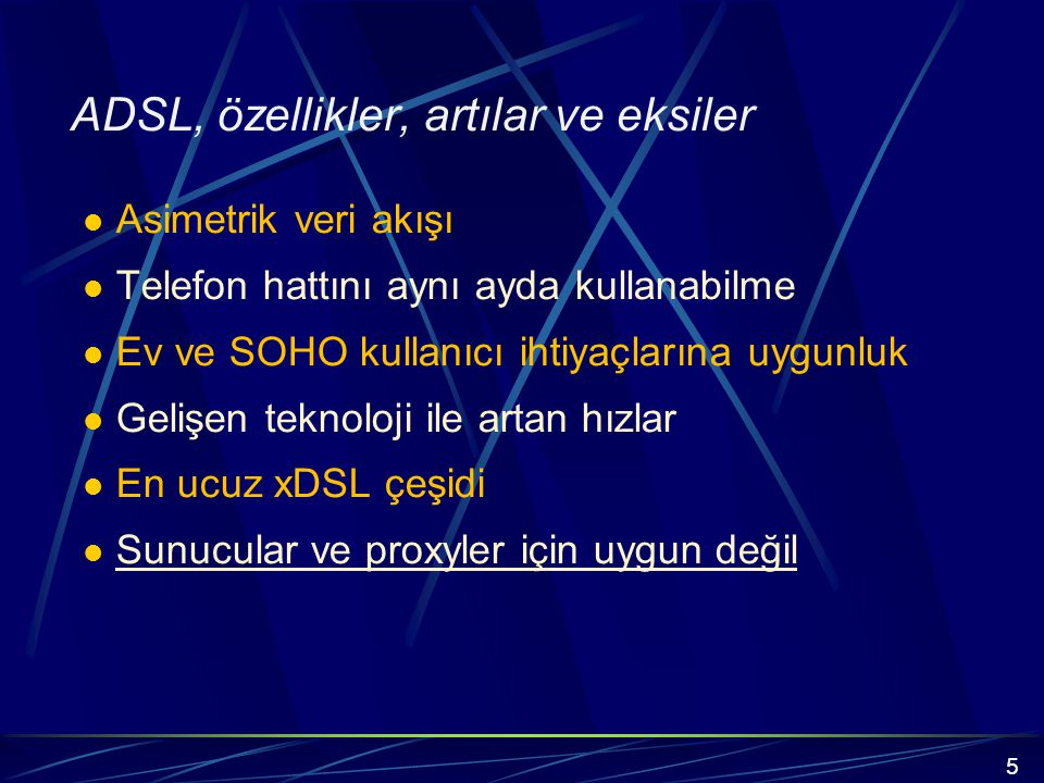 ADSL, özellikler, artılar ve eksiler