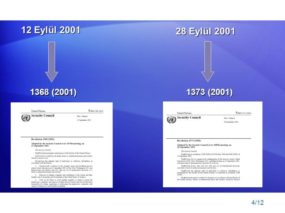 12 Eylül 2001 28 Eylül 2001 1368 (2001) 1373 (2001)