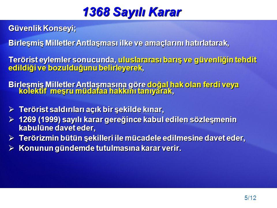 1368 Sayılı Karar Güvenlik Konseyi;