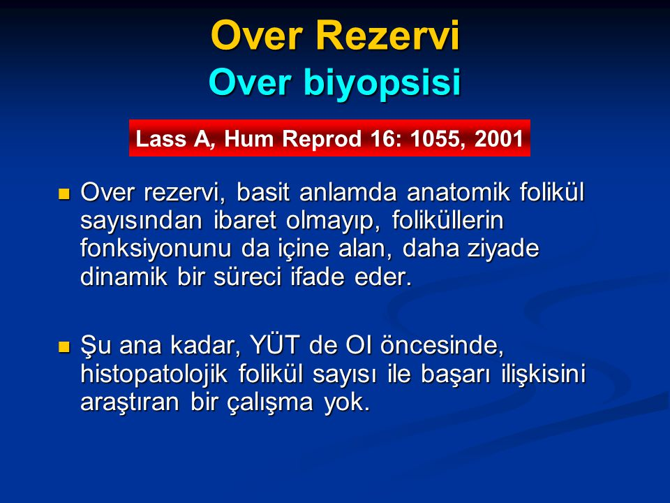 Over Rezervi Over biyopsisi