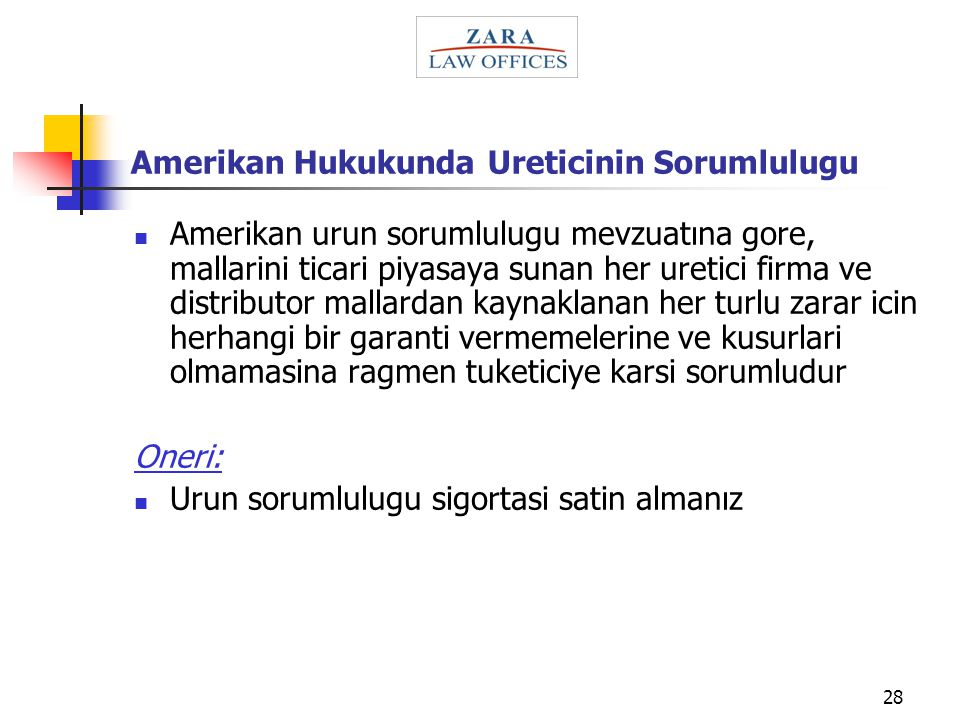 Amerikan Hukukunda Ureticinin Sorumlulugu