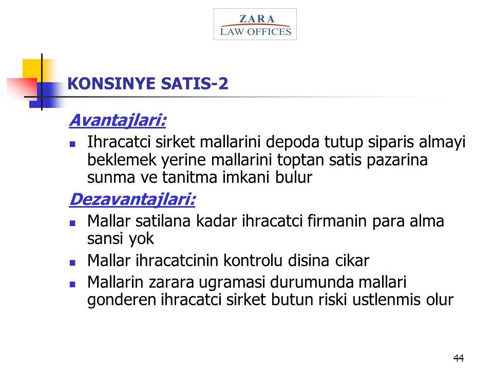 KONSINYE SATIS-2 Avantajlari: