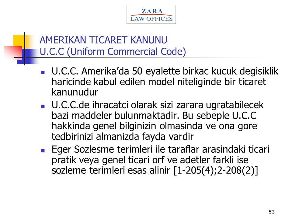 AMERIKAN TICARET KANUNU U.C.C (Uniform Commercial Code)