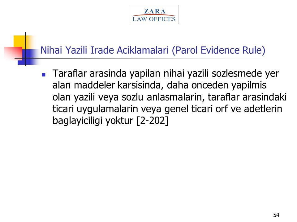 Nihai Yazili Irade Aciklamalari (Parol Evidence Rule)