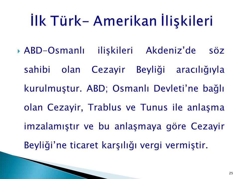 İlk Türk- Amerikan İlişkileri