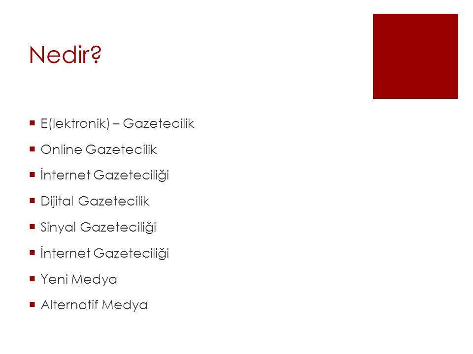 Nedir E(lektronik) – Gazetecilik Online Gazetecilik