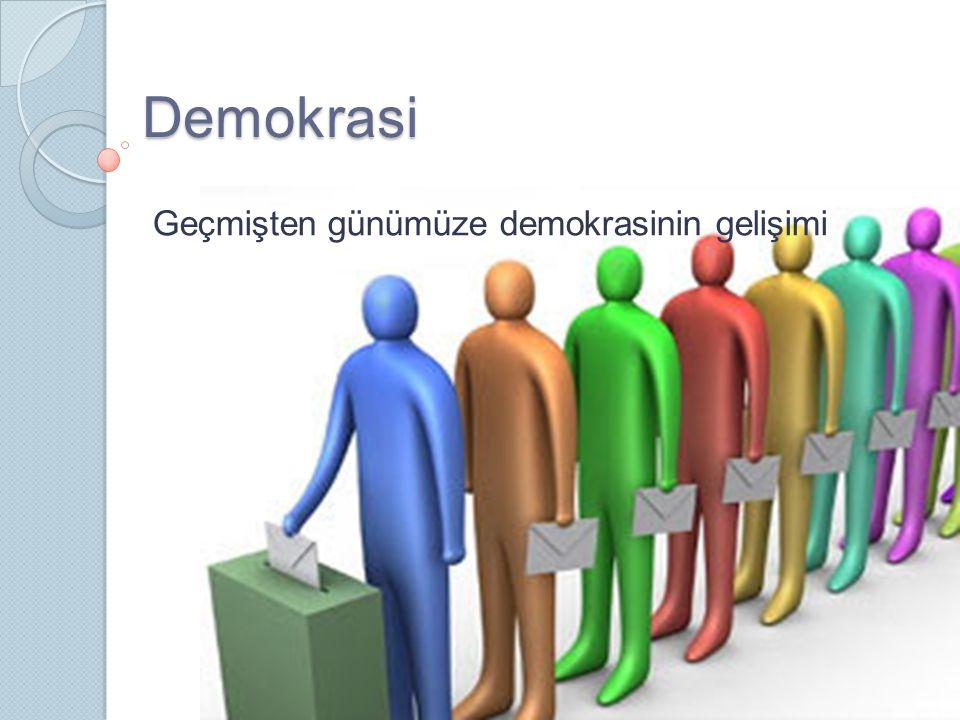 Geçmişten günümüze demokrasinin gelişimi