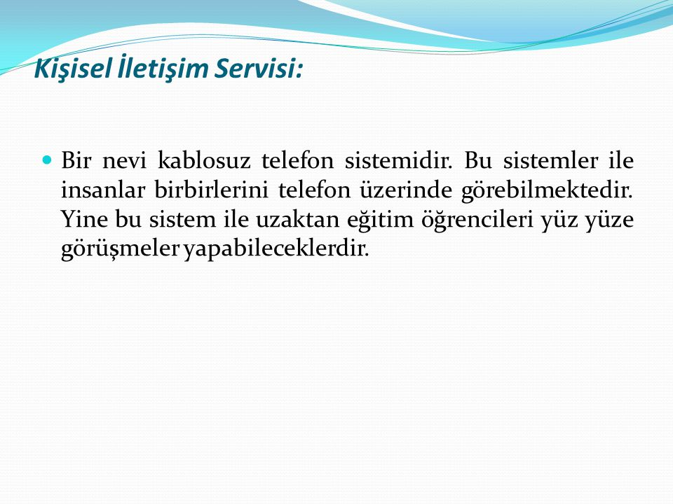 Kişisel İletişim Servisi: