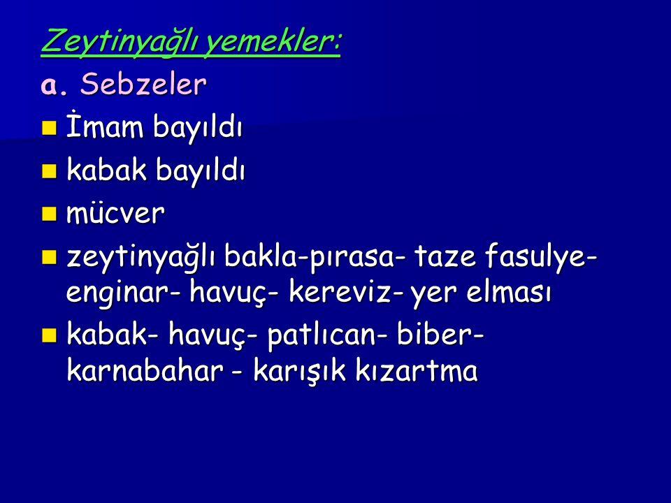 Zeytinyağlı yemekler: