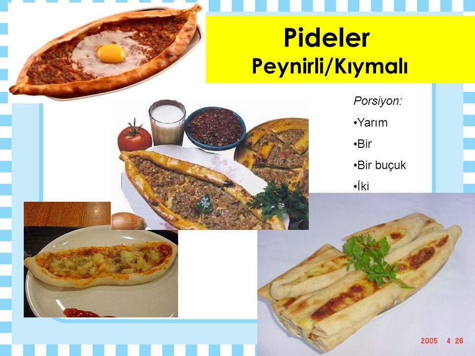 Pideler Peynirli/Kıymalı