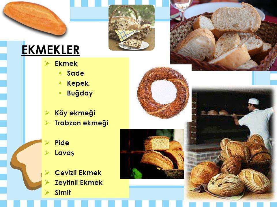 EKMEKLER Ekmek Sade Kepek Buğday Köy ekmeği Trabzon ekmeği Pide Lavaş