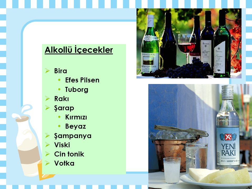 Alkollü İçecekler Bira Efes Pilsen Tuborg Rakı Şarap Kırmızı Beyaz