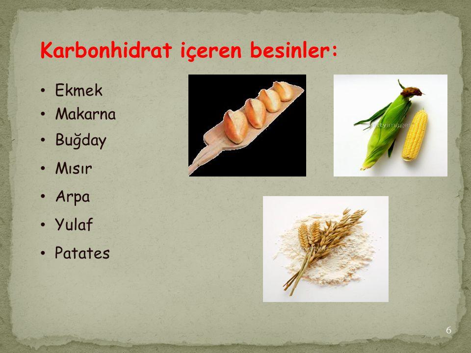 Karbonhidrat içeren besinler: