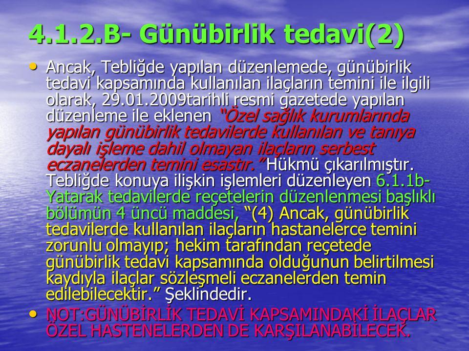4.1.2.B- Günübirlik tedavi(2)