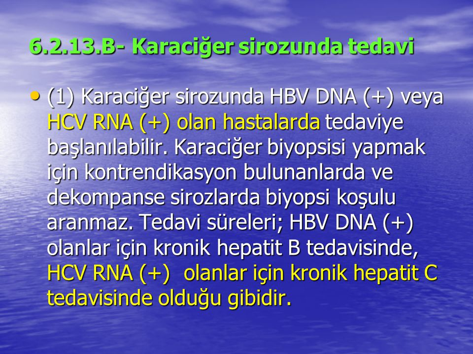 6.2.13.B- Karaciğer sirozunda tedavi