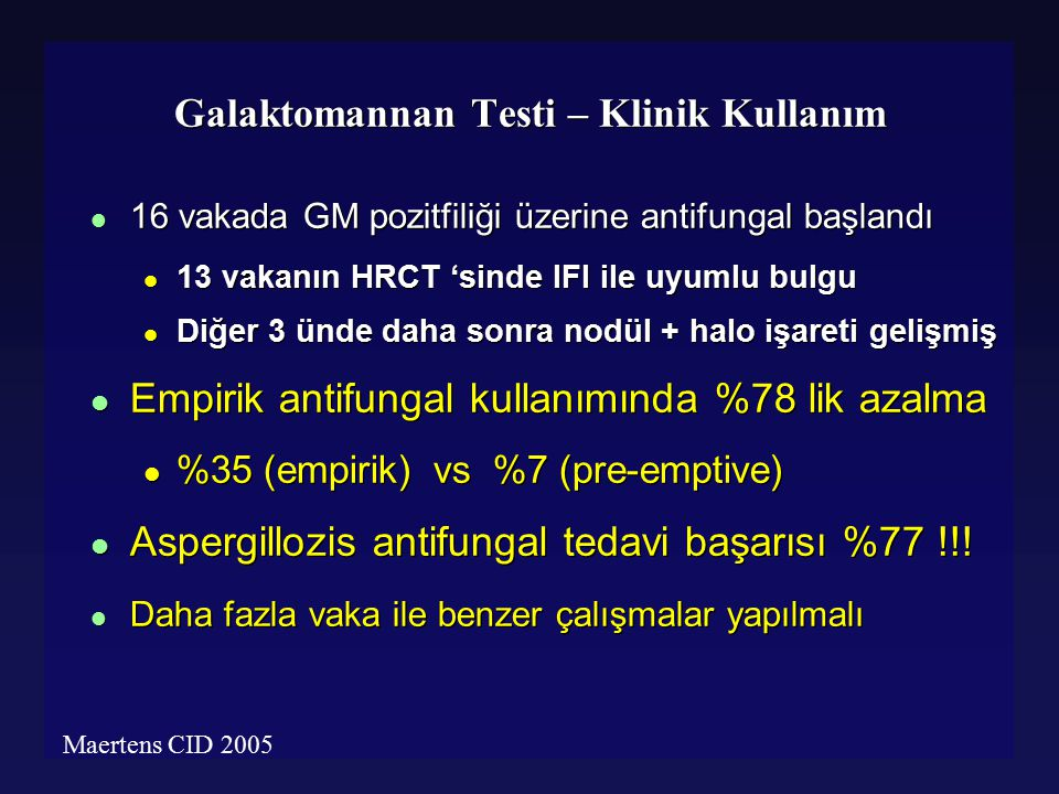 Galaktomannan Testi – Klinik Kullanım