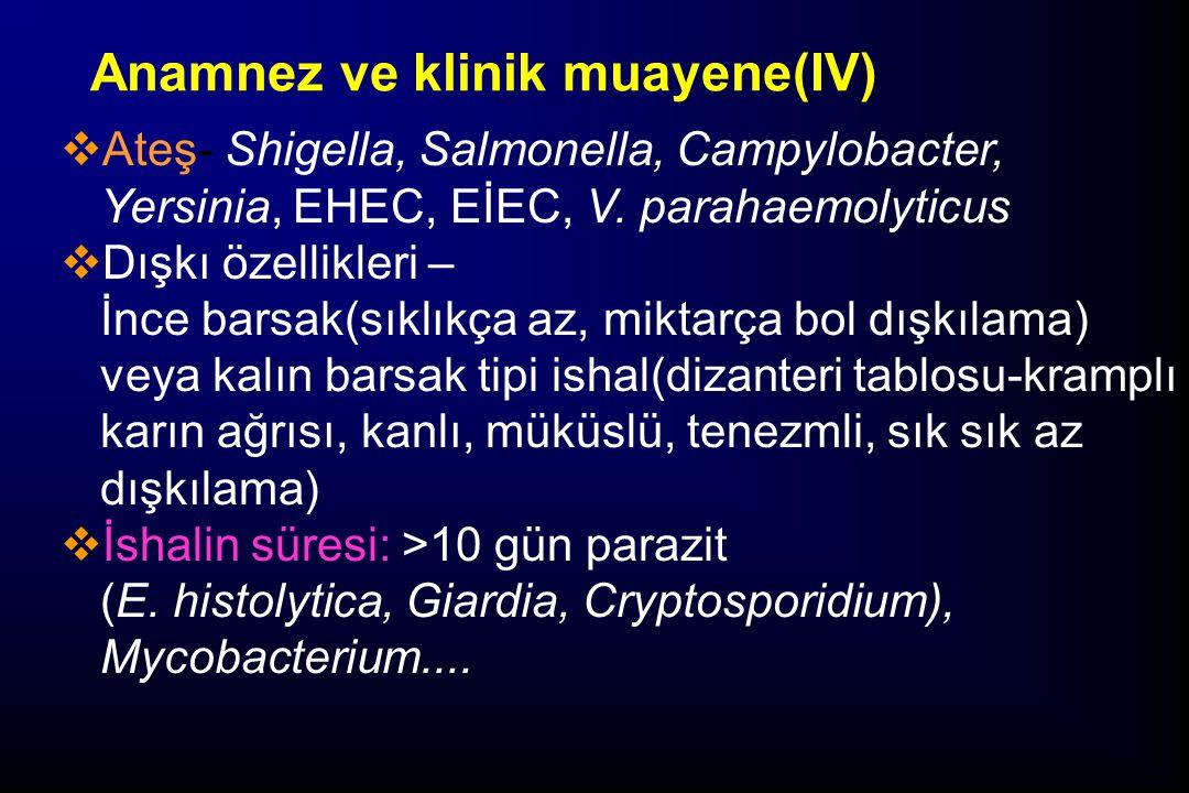 Anamnez ve klinik muayene(IV)