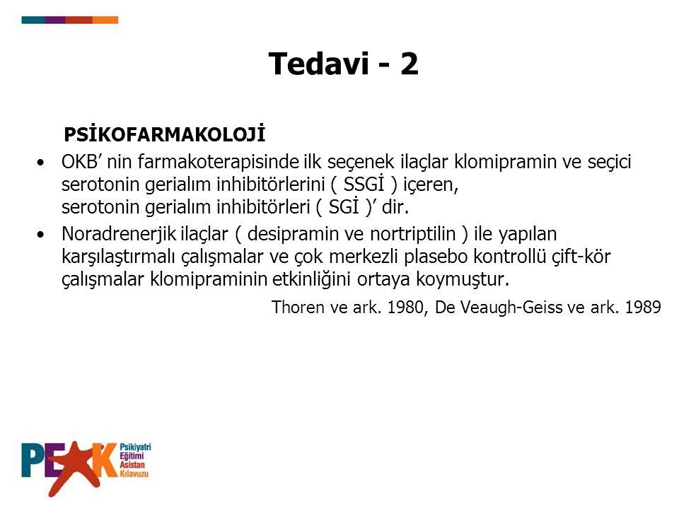 Tedavi - 2 PSİKOFARMAKOLOJİ