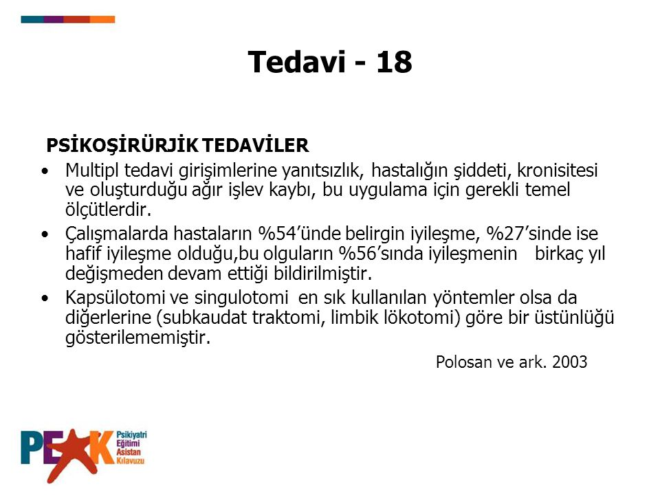 Tedavi - 18 PSİKOŞİRÜRJİK TEDAVİLER