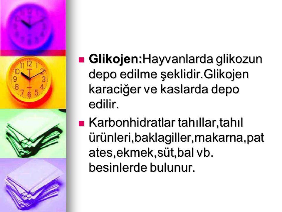 Glikojen:Hayvanlarda glikozun depo edilme şeklidir