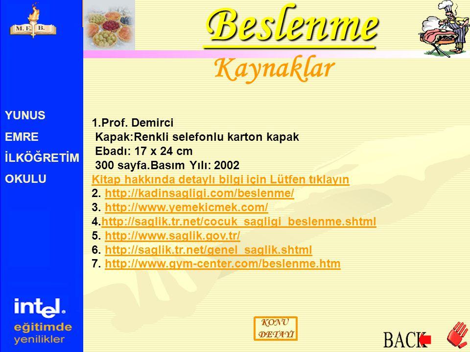Beslenme Kaynaklar YUNUS EMRE 1.Prof. Demirci