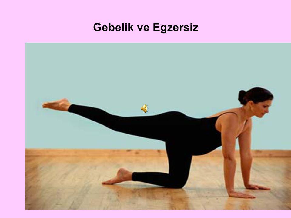 Gebelik ve Egzersiz