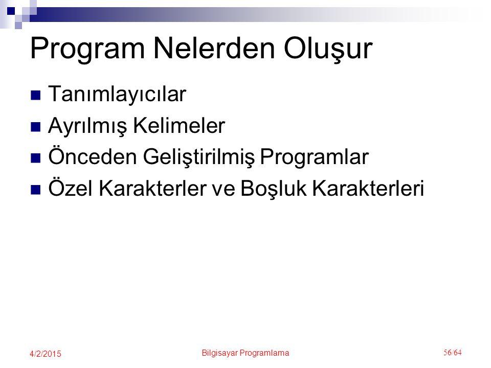 Program Nelerden Oluşur