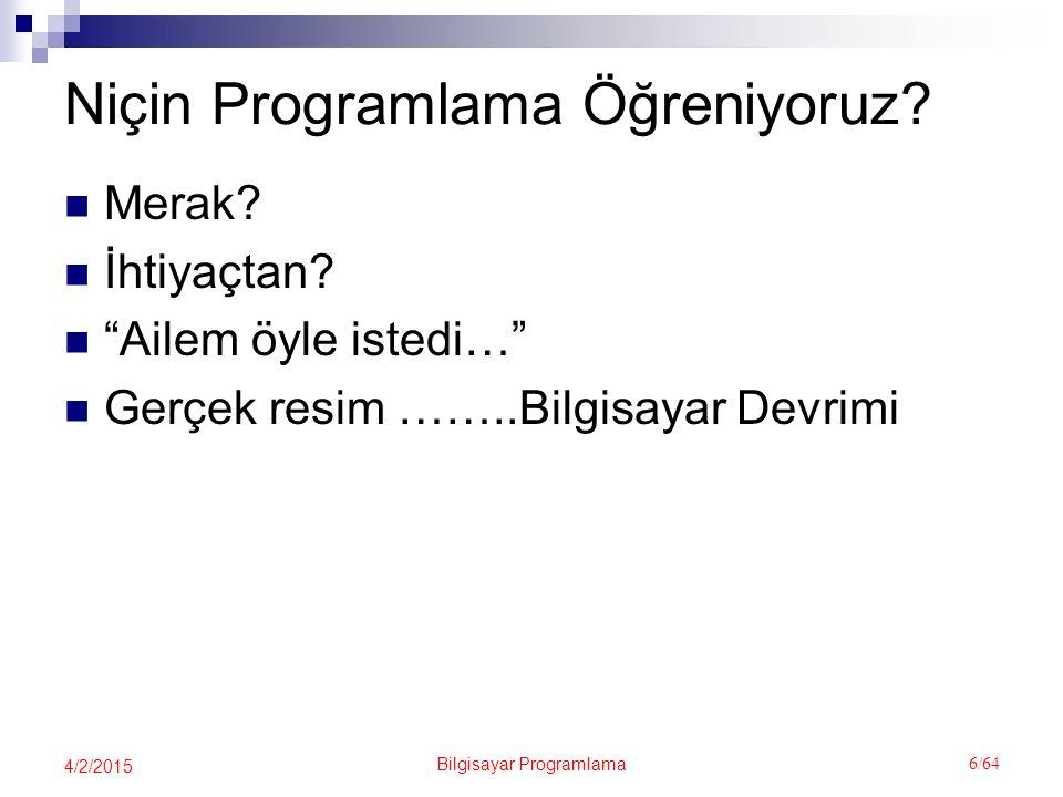 Niçin Programlama Öğreniyoruz