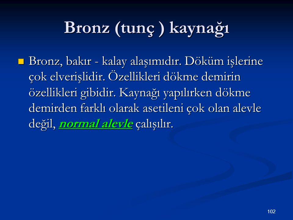 Bronz (tunç ) kaynağı