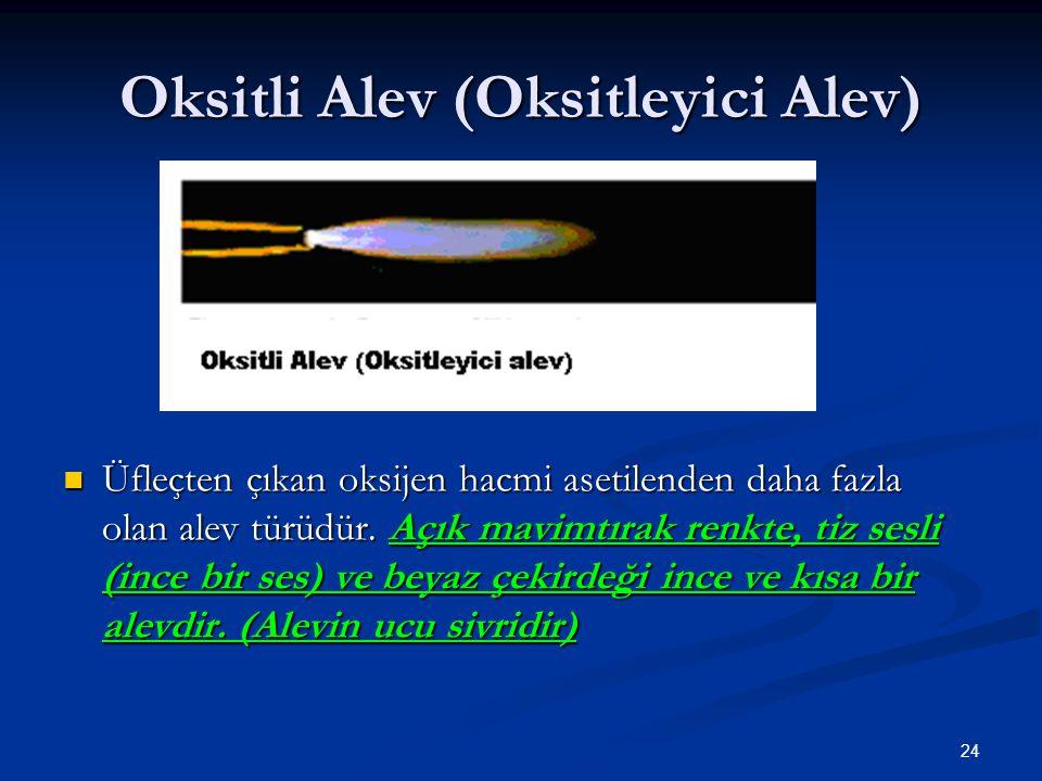 Oksitli Alev (Oksitleyici Alev)