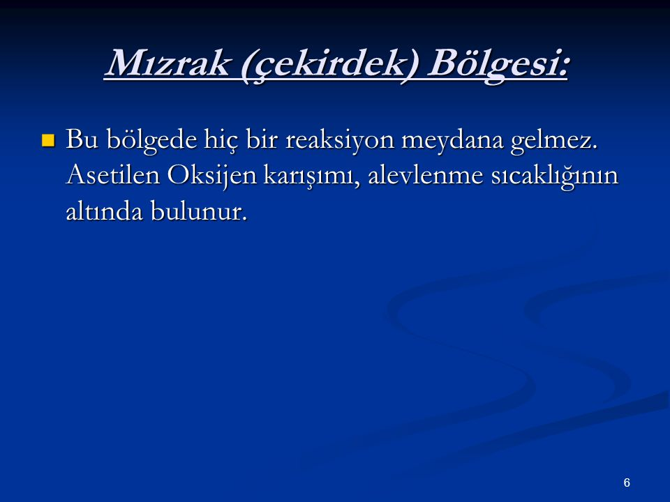 Mızrak (çekirdek) Bölgesi: