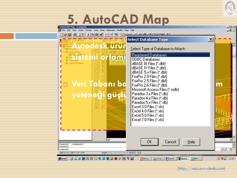 5. AutoCAD Map Autodesk ürünüdür. Windows işletim sistemi ortamında çalışmaktadır.