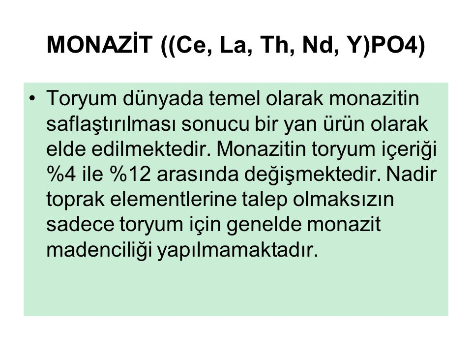 MONAZİT ((Ce, La, Th, Nd, Y)PO4)