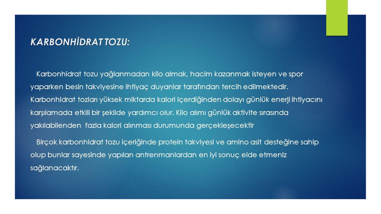 KARBONHİDRAT TOZU: