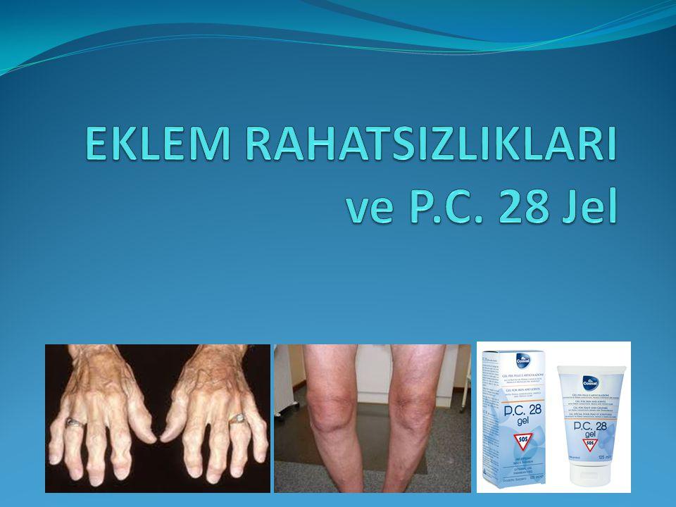 EKLEM RAHATSIZLIKLARI ve P.C. 28 Jel
