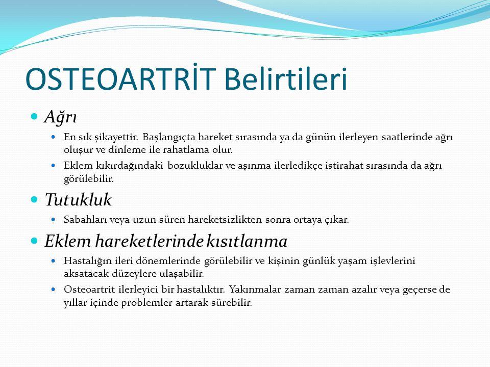 OSTEOARTRİT Belirtileri