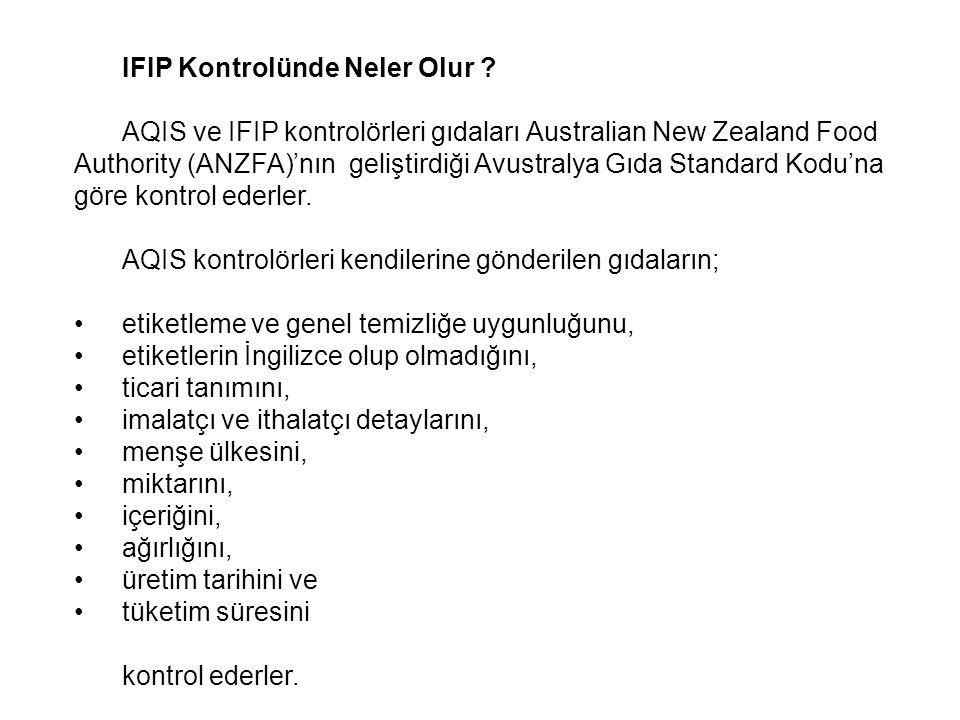 IFIP Kontrolünde Neler Olur
