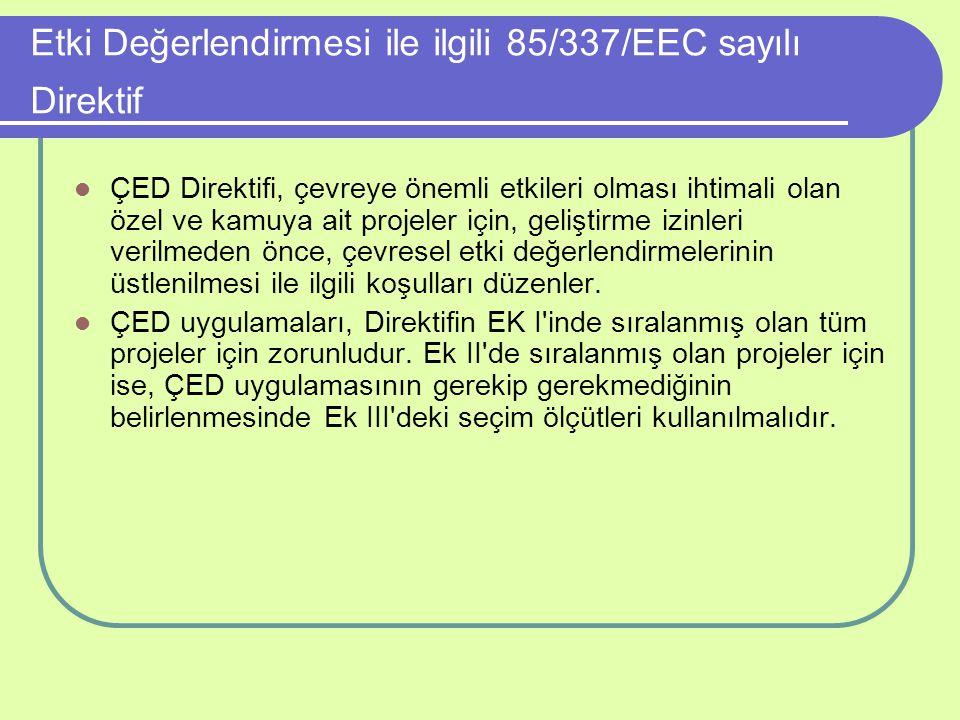 Etki Değerlendirmesi ile ilgili 85/337/EEC sayılı Direktif