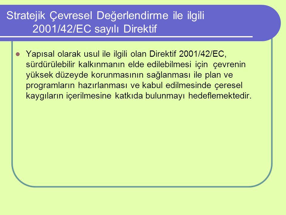 Stratejik Çevresel Değerlendirme ile ilgili 2001/42/EC sayılı Direktif
