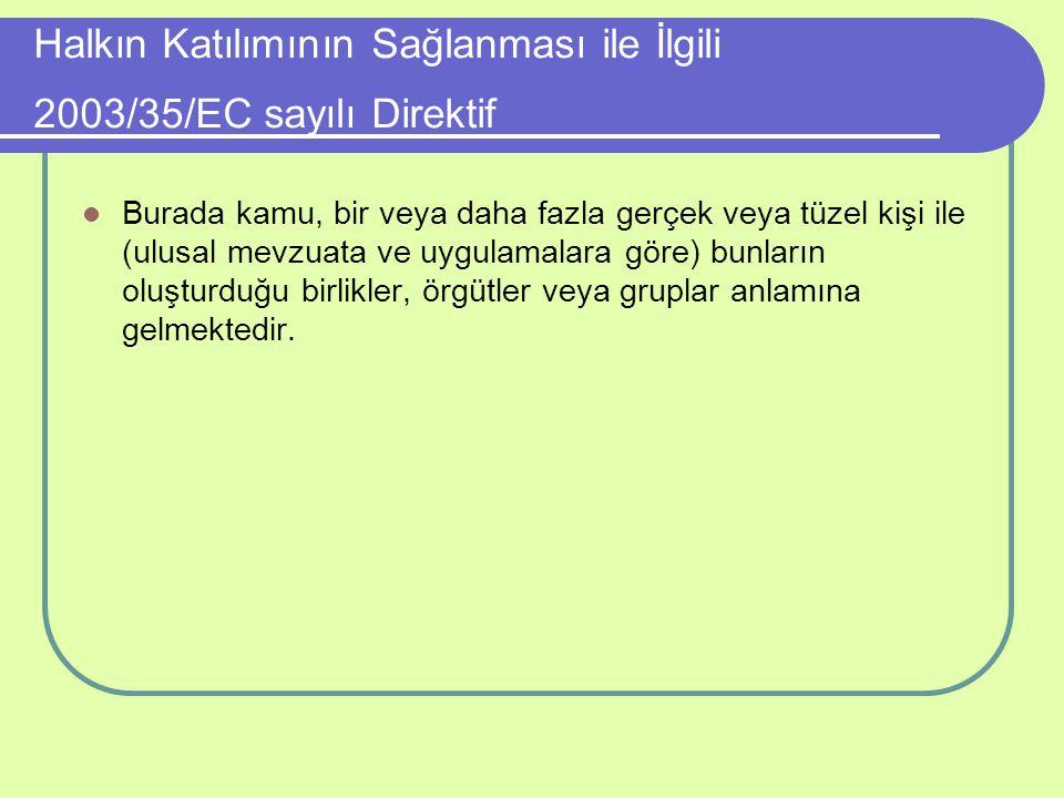 Halkın Katılımının Sağlanması ile İlgili 2003/35/EC sayılı Direktif