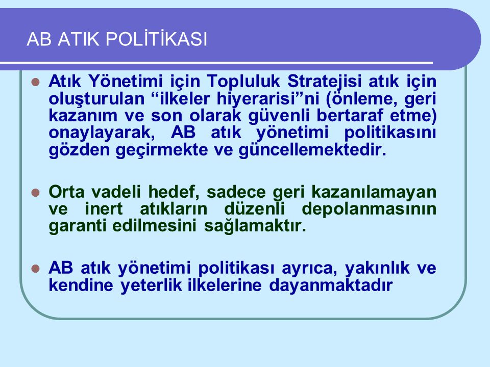 AB ATIK POLİTİKASI