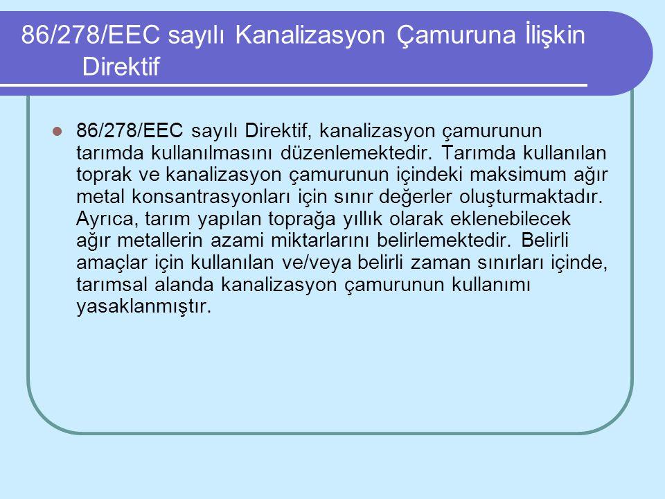 86/278/EEC sayılı Kanalizasyon Çamuruna İlişkin Direktif