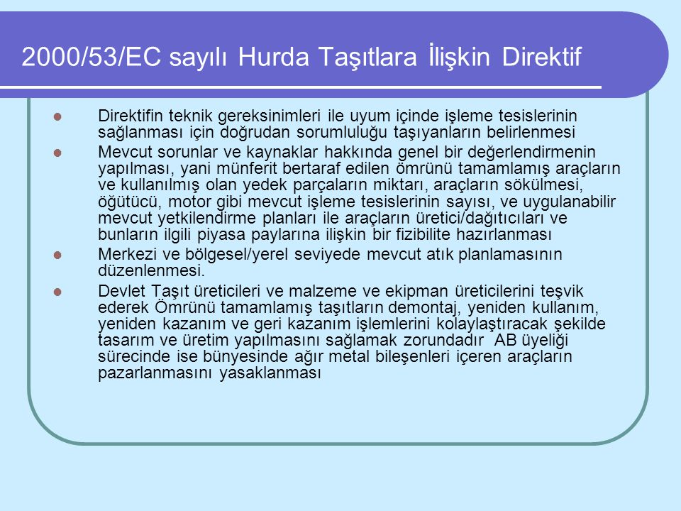 2000/53/EC sayılı Hurda Taşıtlara İlişkin Direktif