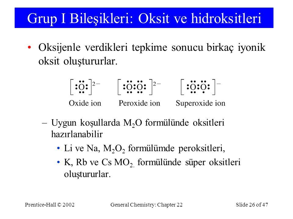 Grup I Bileşikleri: Oksit ve hidroksitleri
