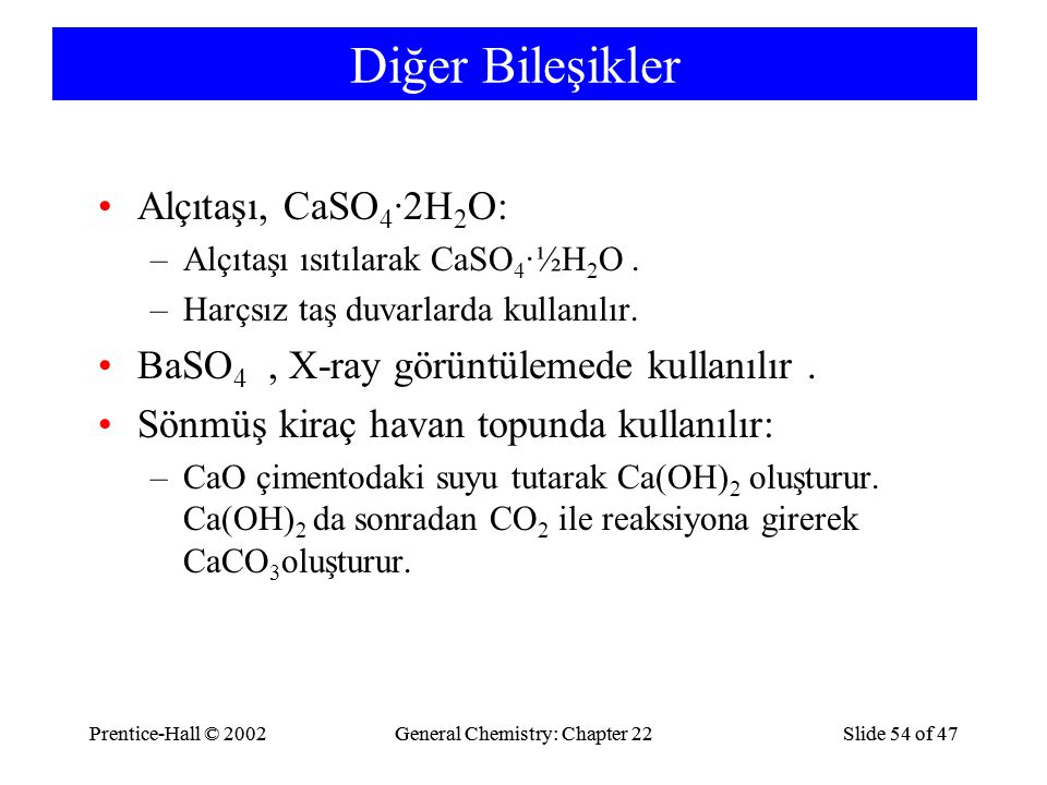 Diğer Bileşikler Alçıtaşı, CaSO4·2H2O: